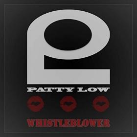 PATTY LOW - WHISTLEBLOWER